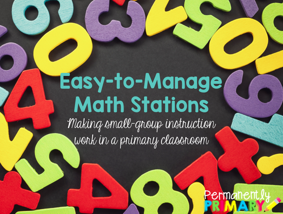 Permanently Primary: Easy-to-Manage Math Stations