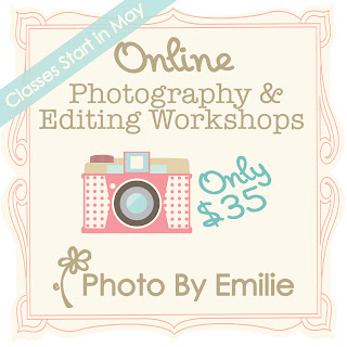 Photo by Emilie Online Photography & Editing Workshops Starting May 7th