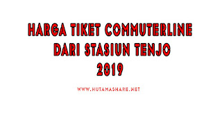Harga Tiket Commuterline Dari Stasiun Tenjo Terbaru 2019