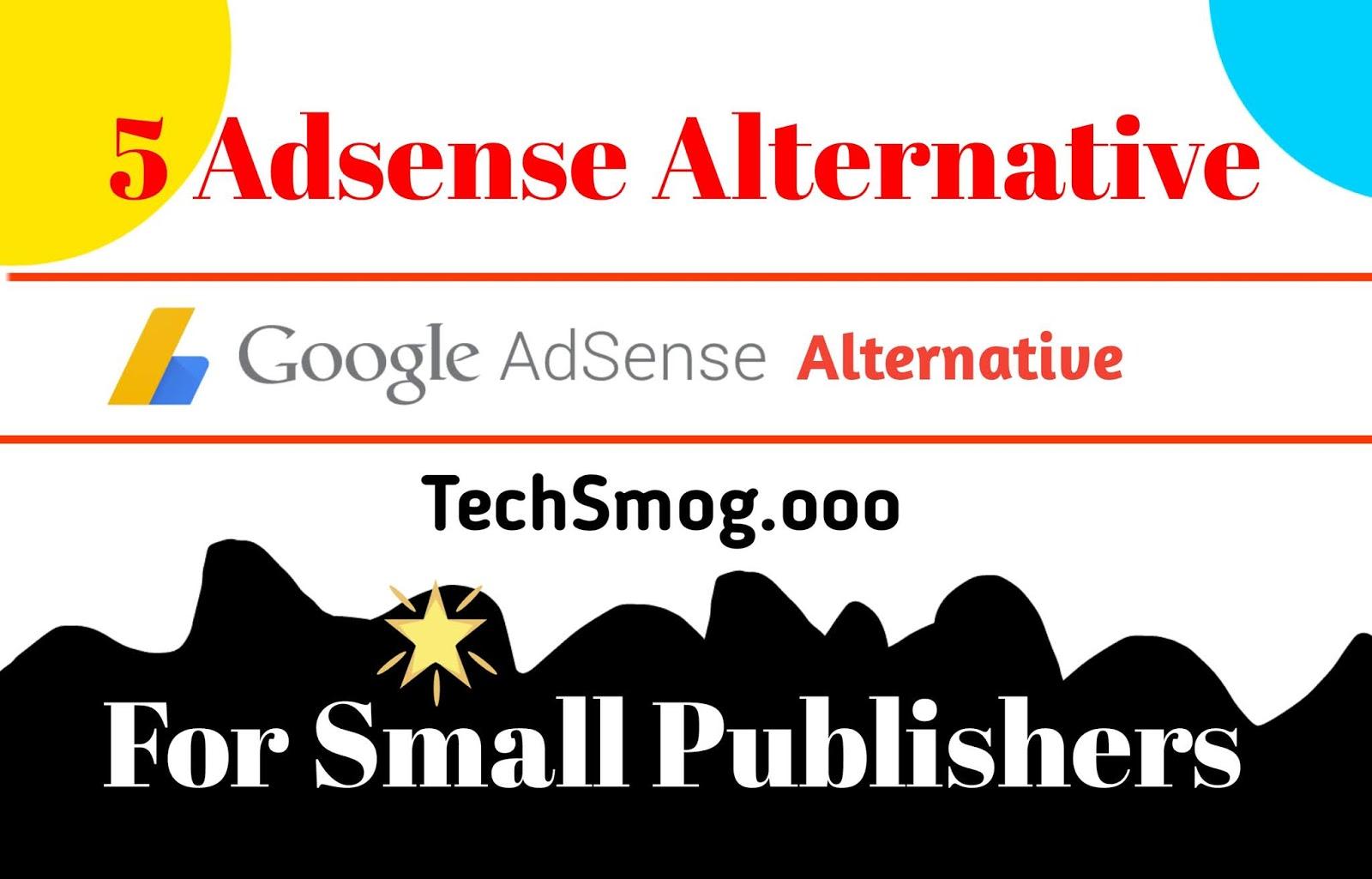 5 Best Adsense Alternative For Small Websites Adsense Alternative