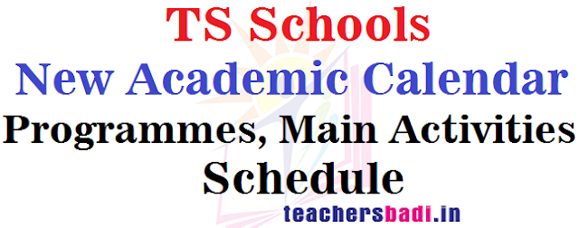 TS Schools New Academic Calendar,Programmes,Activities Schedule