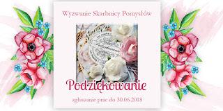 http://skarbnica-pomyslow.blogspot.com/2018/06/wyzwanie-podziekowanie.html