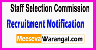 SSC Staff Selection Commission Recruitment Notification 2017 Last Date 19-06-2017