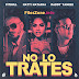 No Lo Trates - Pitbull, Daddy Yankee & Natthi Natasha [Single][Download][Mp3]