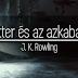 J. K. Rowling: Harry Potter és az azkabani fogoly