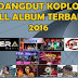 Download Lagu Dangdut Koplo Terbaru 2016 Mp3 Gratis Update