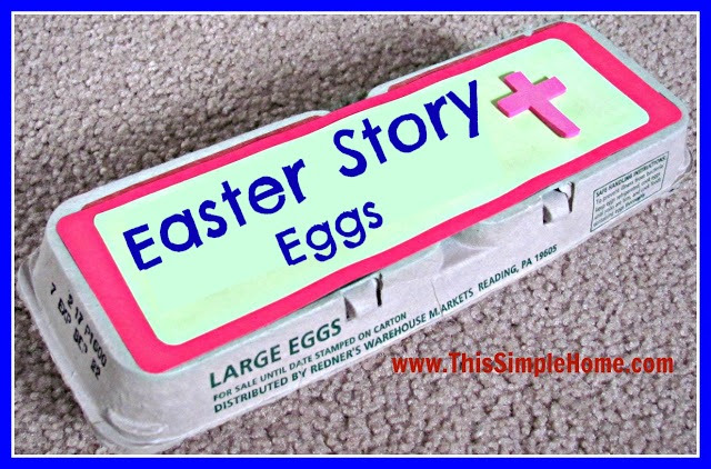 This Simple Home: Homemade Easter Story Eggs {Printable}