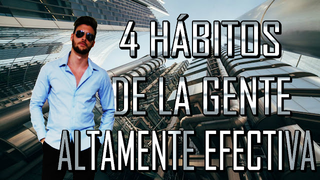 Hábitos de la gente altamente efectiva