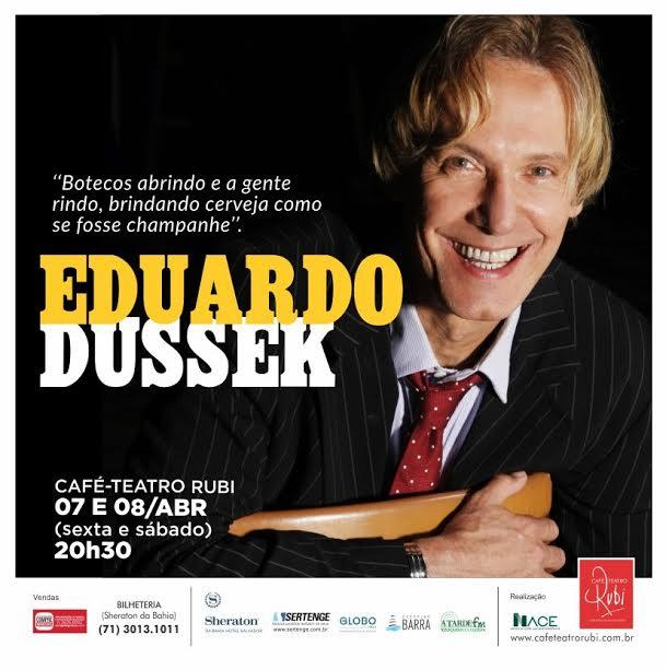 O performático cantor e compositor Eduardo Dussek se apresenta no  Café-Teatro Rubi a5599668fce11