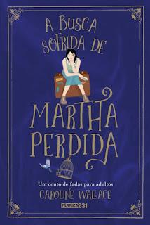 Resultado de imagem para A BUSCA SOFRIDA DE MARTHA PERDIDA