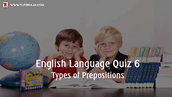 types of prepositions Quiz