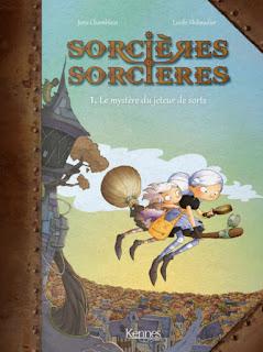 [7BD] Sorcières sorcières tome 1 - Le mystère du jeteur de sorts