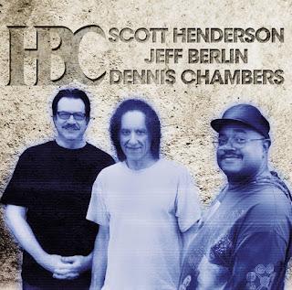 Scott Henderson, Jeff Berlin, Dennis Chambers – 2012 - H B C
