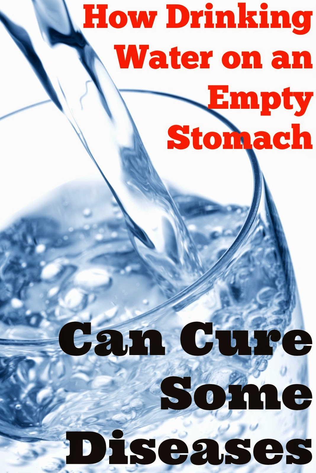 How To Cure Health Ailments by Drinking Water On An Empty ...
