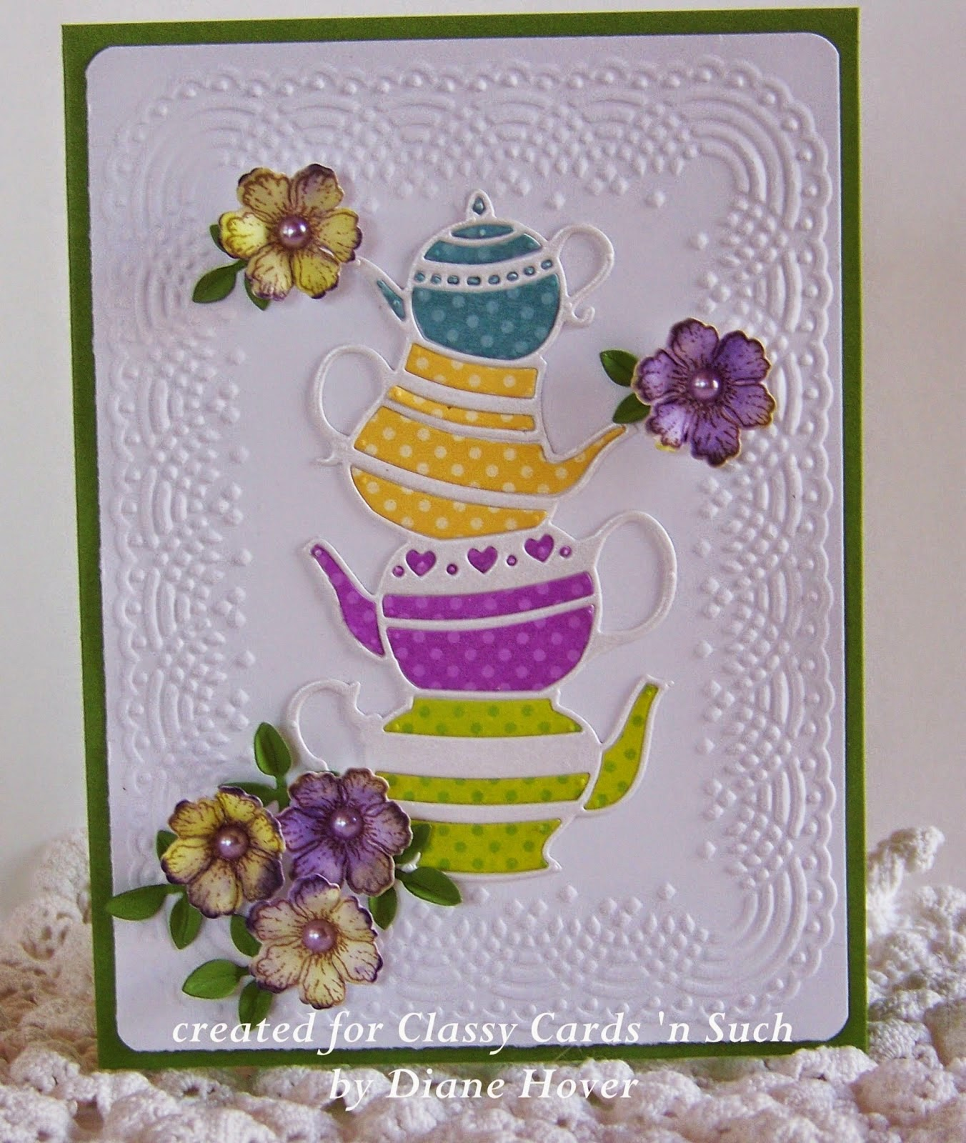 Classy Cards N Such I M A Little Teapot