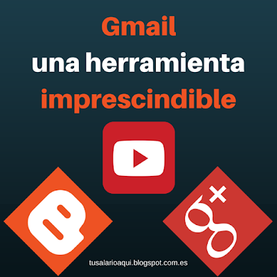 My Advertising Pays - Gmail una herramienta imprescindible en tusalarioaqui.blogspot.com.es