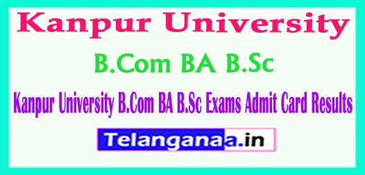 Kanpur University Admit Card B.Com BA B.Sc Exams Results