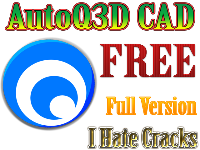 AutoQ3D CAD Full Version For Free (Windows/Linux) Official Promo