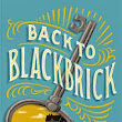 Rachel's Reading Timbits: Back to Blackbrick: A Moving Middle Grade Debut