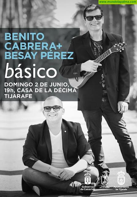 Concierto Benito Cabrera + Besay Pérez básico en Tijarafe