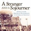 Review : A Stranger and a Sojourner: Peter Caulder, Free Black Frontiersman in Antebellum Arkansas by Billy D. Higgins