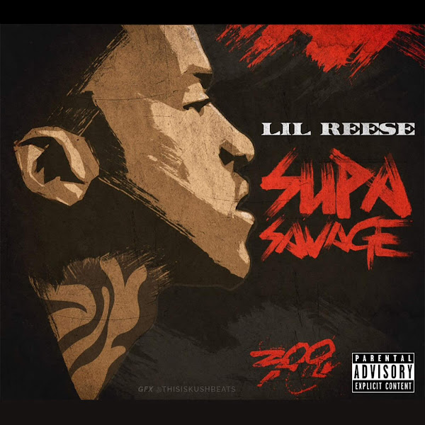 Lil Reese - Supa Savage Cover