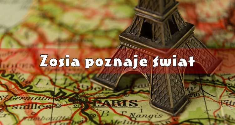 Zosia poznaje świat