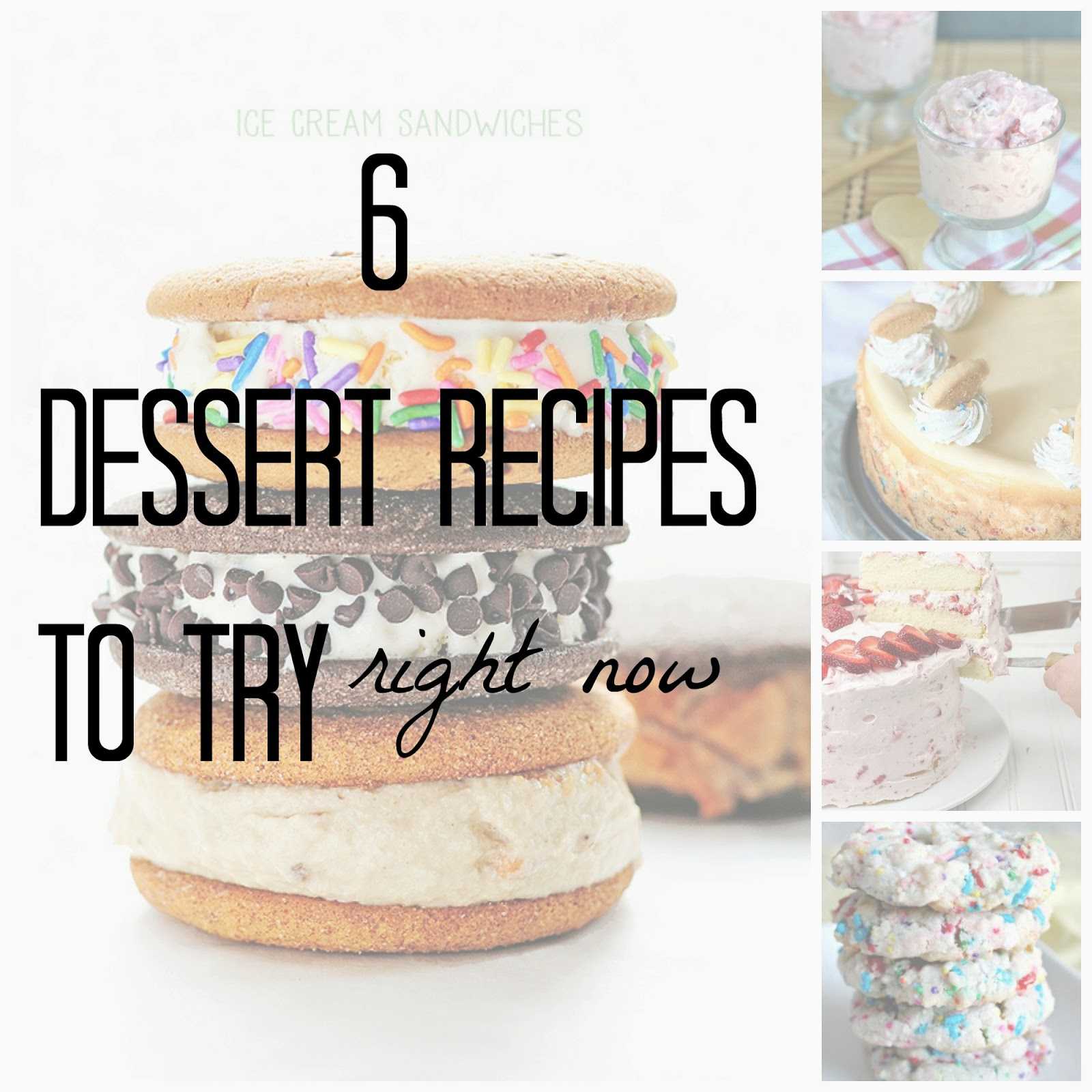 6 Dessert Recipes To Try Right Now