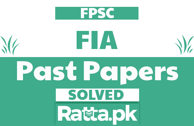 FPSC FIA Past Papers Solved pdf Download