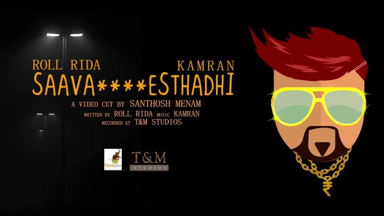 ROLL RIDA & KAMRAN || SAAVA****ESTHADI FULL MP3 SONG || Telugu Rap  Song