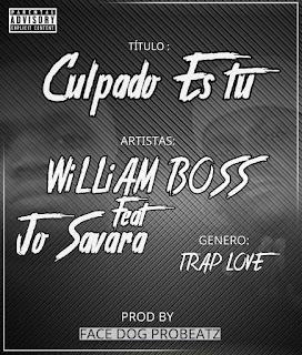 Willyam-Boss-ft-Jo-savara-Culpado-es-tu