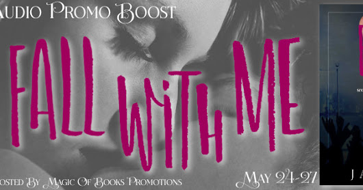 Audio Promo Boost and GC Giveaway: Fall With Me (A Sixth Street Bands Romance, Book 2) By Jayne Frost