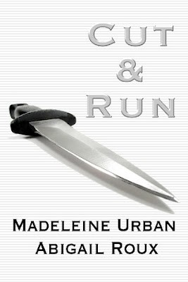 Review: Cut & Run by Abigail Roux and Madeleine Urban