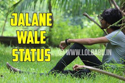 Jalane Wale Attitude Status in Hindi