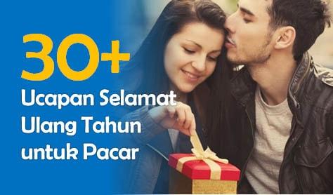 30 Ucapan Selamat Ulang Tahun Untuk Pacar Paling Romantis Dan Lucu