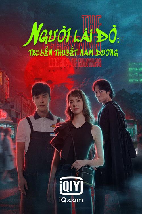 Người Lái Đò: Truyền Thuyết Nam Dương - The Ferryman: Legends of Nanyang (2021)