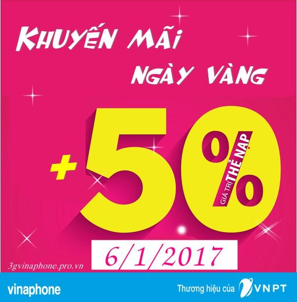 Vinaphone khuyến mãi 50% giá trị thẻ nạp ngày 6/1/2017