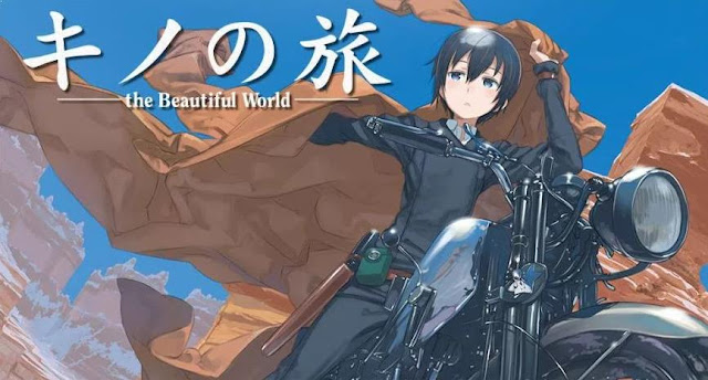 Kino no Tabi : The Beautiful World