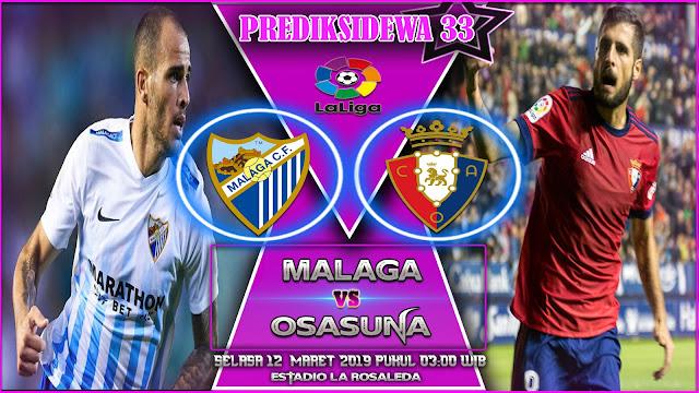 Prediksi Malaga vs Osasuna 12 Maret 2019
