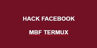 Tutorial Cara Hack FB Menggunakan MBF Di Termux