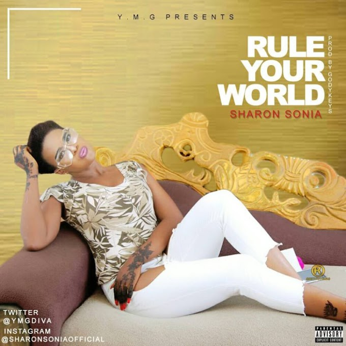 Music: Sharon Sonia (Okene Girl) ft Kiss Daniel - Rule Your World.
