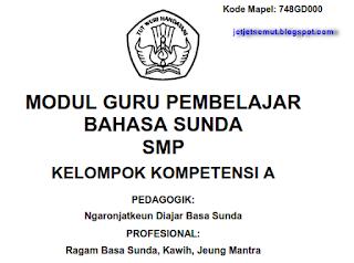 Modul Bahasa Sunda Guru Pembelajar untuk SD, SMP, SMA/SMK