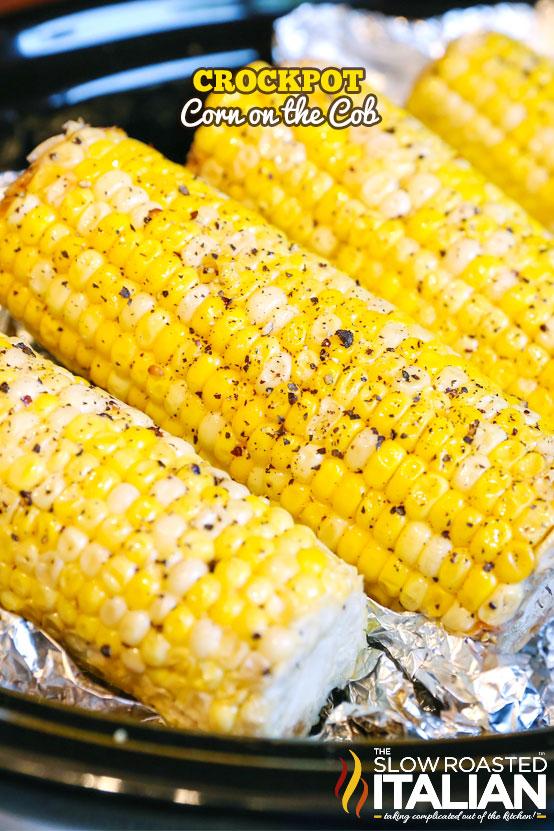 http://www.theslowroasteditalian.com/2015/07/crockpot-corn-on-cob-recipe.html