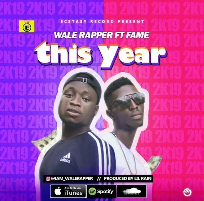 """MUSIC: WALE RAPPER FT FAME – """"THIS YEAR""""   MP3 DOWNLOAD"""