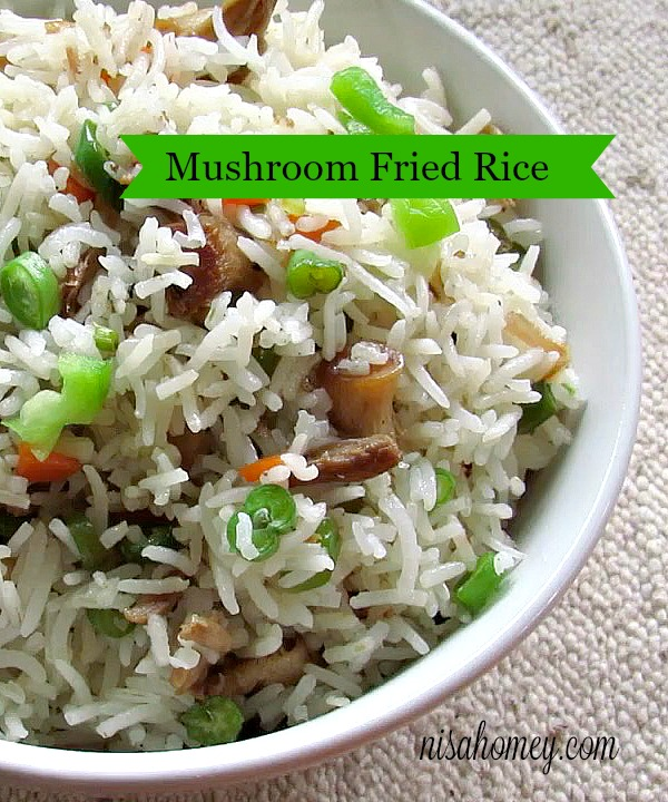 Mushroom Fried Rice Is A Power Packed Meal For Kids Lunch Box And Easy To Make If You Have Some Left Over Cooked Love Restaurant Style Food