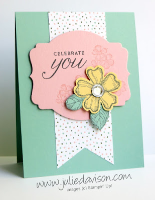 Stampin' Up! Birthday Blossoms Celebrate You Card #stampinup www.juliedavison.com