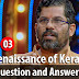 Kerala PSC - Renaissance of Kerala Question and Answers - 03
