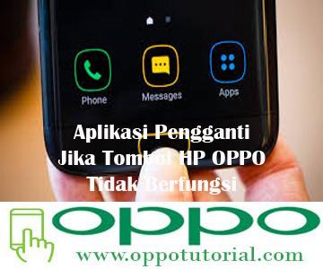 Aplikasi Pengganti Jika Tombol HP OPPO Tidak Berfungsi