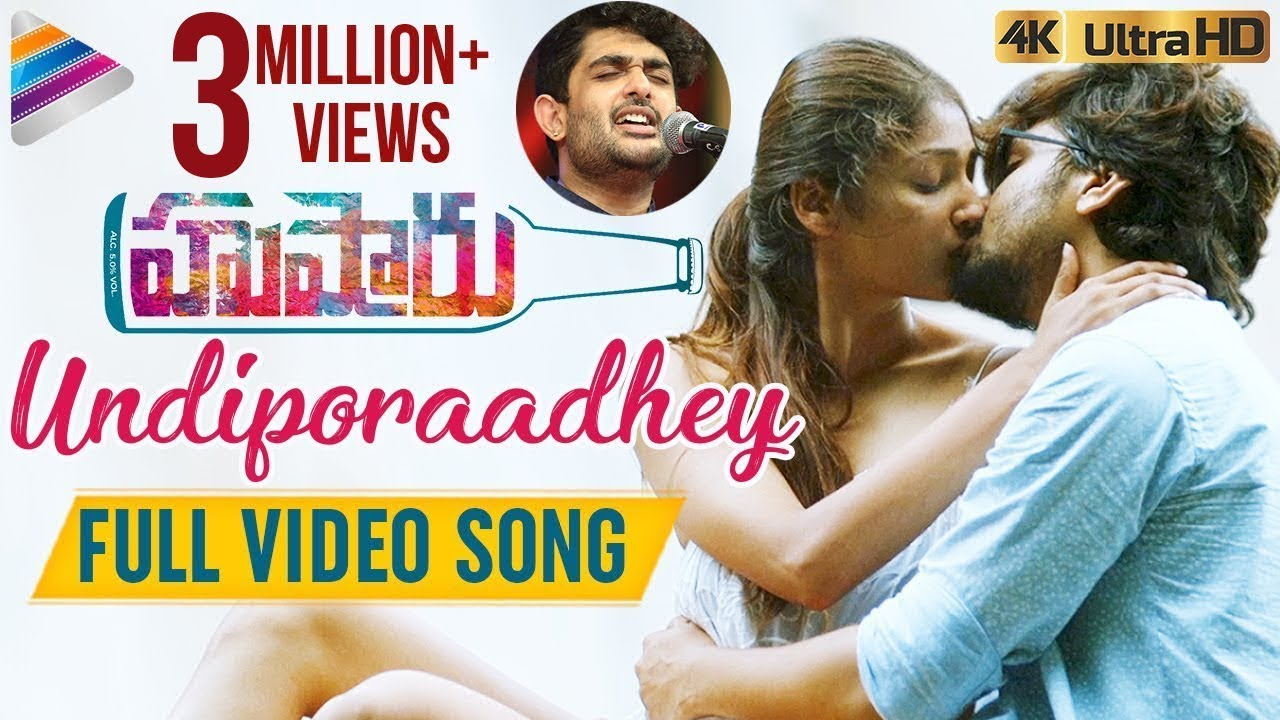 Undiporaadhey Video Song