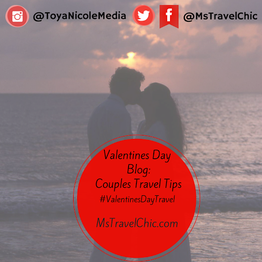 Take Date Night to the Next Level: Valentines Day Couple Travel Tips